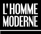 Code reduction & L'Homme Moderne code promo L'Homme Moderne